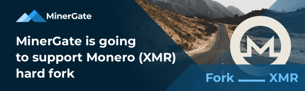 MinerGate is going to support Monero (XMR) hard fork